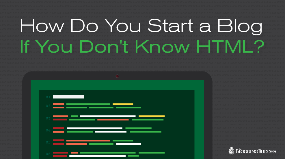 How Do You Start a Blog If You Dont Know HTML