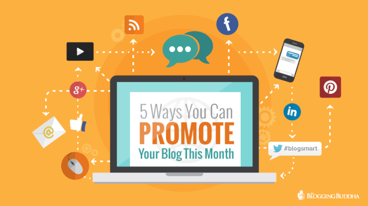 5 Ways You Can Promote Your Blog This Month