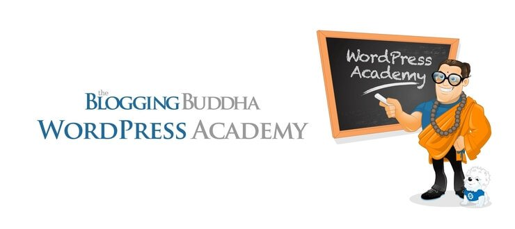 The Blogging Buddha WordPress Academy